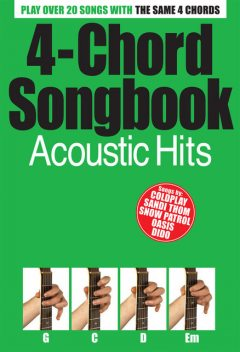 4 Chord Songbook: Acoustic Hits, Wise Publications
