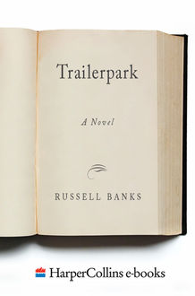 Trailerpark, Russell Banks