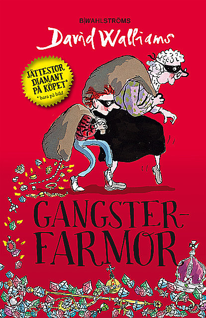 Gangsterfarmor, David Walliams