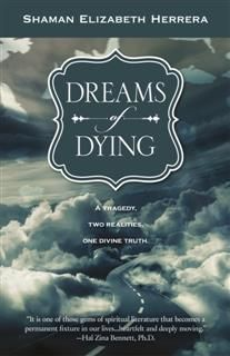 Dreams of Dying, Shaman Elizabeth Herrera