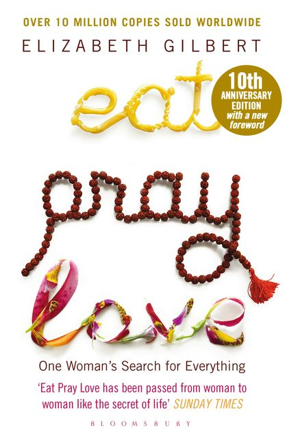 Eat, Pray, Love, Elizabeth Gilbert