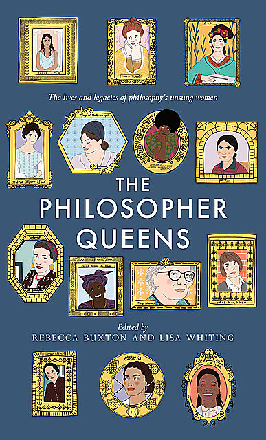 The Philosopher Queens, Lisa Whiting, Rebecca Buxton