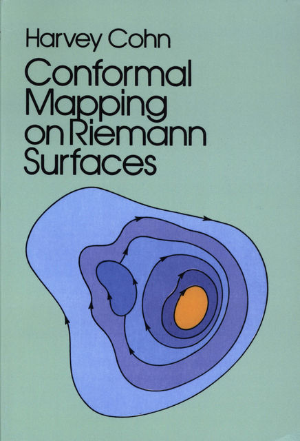 Conformal Mapping on Riemann Surfaces, Harvey Cohn