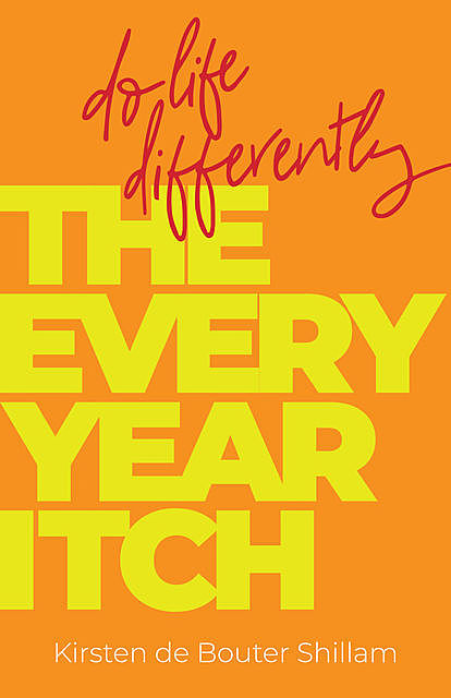 The Every-Year Itch, Kirsten de Bouter Shillam