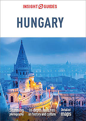 Insight Guides Hungary (Travel Guide eBook), Insight Guides