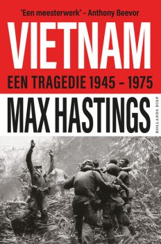 Vietnam, Max Hastings