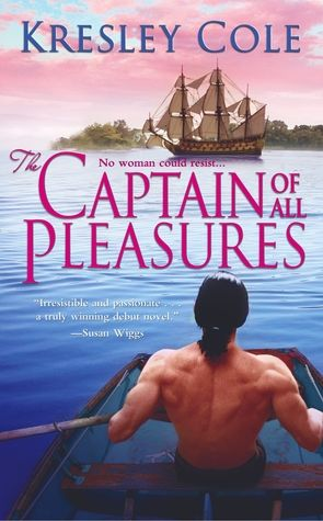 The Captain of All Pleasures, Kresley Cole