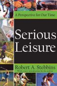Serious Leisure, Robert Stebbins