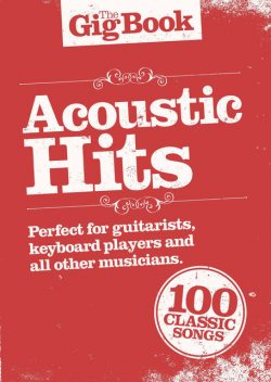 The Gigbook: Acoustic Hits, Wise Publications