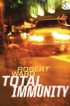 Total Immunity, Robert Ward