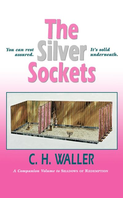 Silver Sockets, The, C.H.Waller
