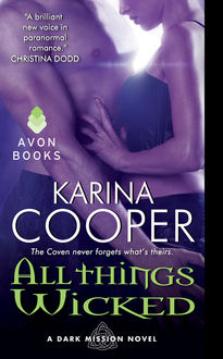 All Things Wicked, Karina Cooper