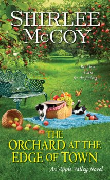 The Orchard at the Edge of Town, Shirlee McCoy