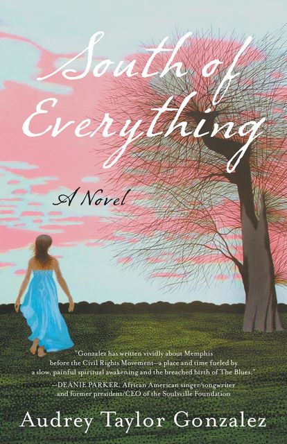 South of Everything, Audrey Taylor Gonzalez