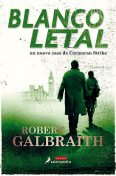 Blanco letal, Robert Galbraith