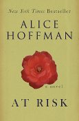 At Risk, Alice Hoffman