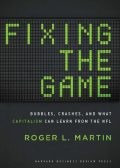 Fixing the Game, Roger Martin