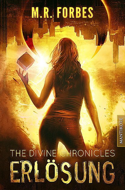 THE DIVINE CHRONICLES 4 – ERLÖSUNG, M.R. Forbes