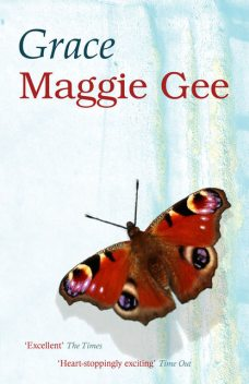 Grace, Maggie Gee