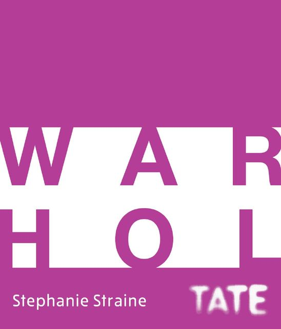 Tate Introductions: Warhol, Stephanie Straine
