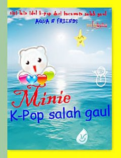Minie K-Pop Salah Gaul, Aqua N Friends