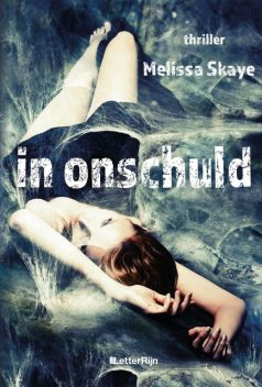 In onschuld, Melissa Skaye