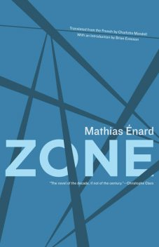 Zone, Mathias Énard