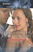 Seduced by the Heart Surgeon, Carol Marinelli