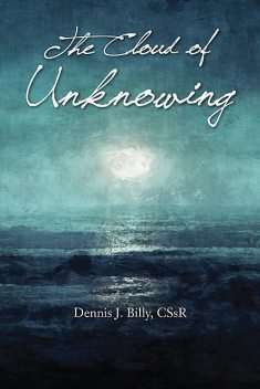 The Cloud of Unknowing, C.Ss.R., Dennis J.Billy