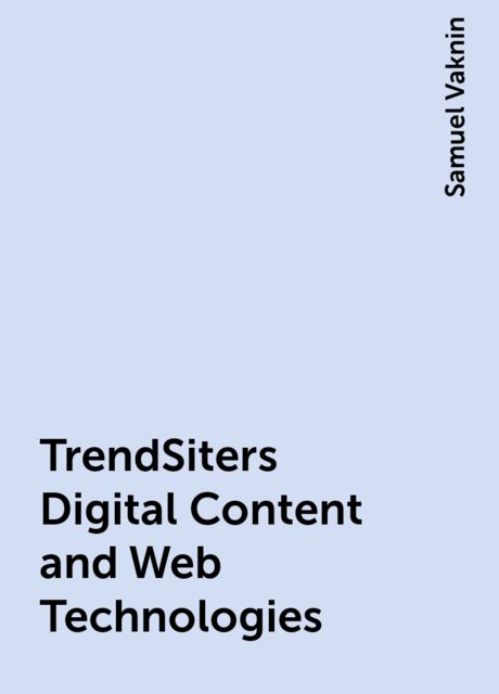 TrendSiters Digital Content and Web Technologies, Samuel Vaknin