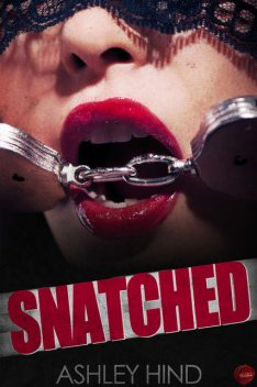 Snatched, Ashley Hind