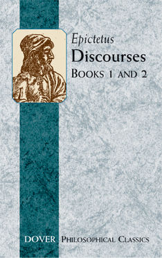 Discourses (Books 1 and 2), Epictetus