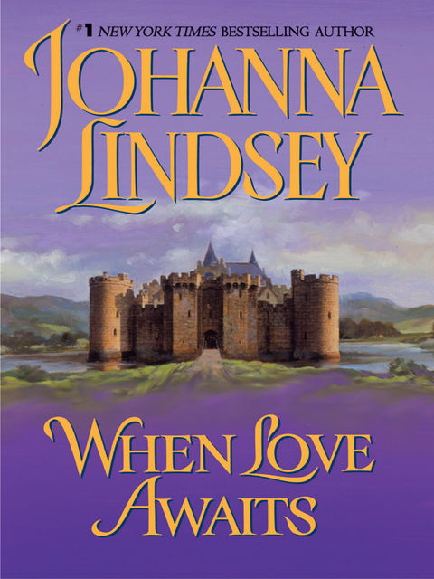 When Love Awaits, Johanna Lindsey