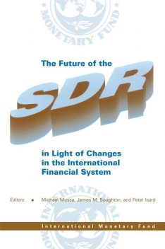 The Future of the SDR in Light of Changes in the International Monetary System, Michael Mussa