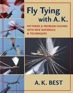 Fly Tying with A. K, A.K. Best