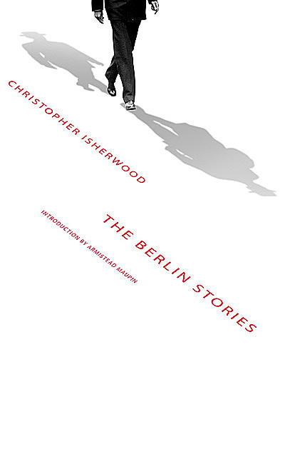 The Berlin Stories, Christopher Isherwood