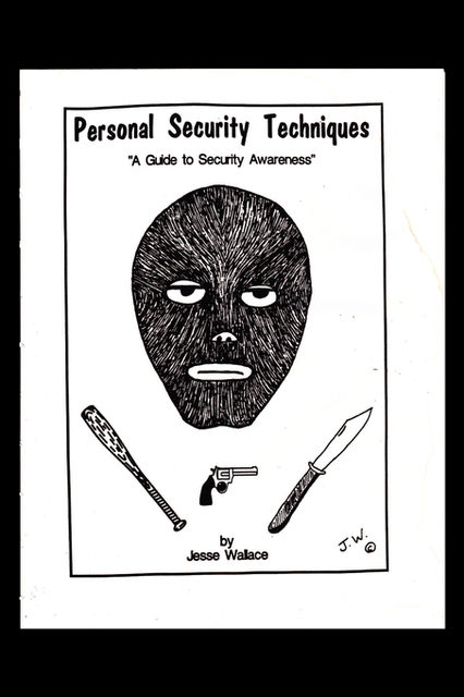 Personal Security Techniques, Jesse Wallace