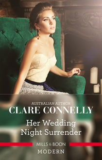 Her Wedding Night Surrender, Clare Connelly