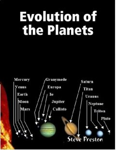 Evolution of the Planets, Steve Preston