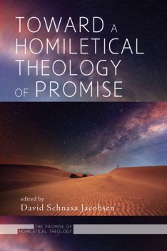 Toward a Homiletical Theology of Promise, David Jacobsen