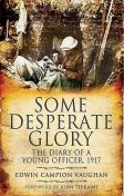 Some Desperate Glory, Edwin Campion Vaughan