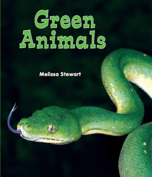 Green Animals, Melissa Stewart