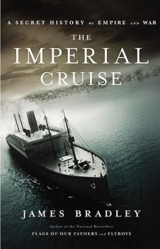 The Imperial Cruise, James Bradley
