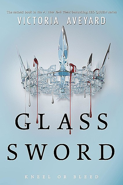 Glass Sword (Red Queen #2), Victoria Aveyard