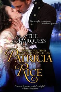 The Marquess (Regency Nobles Series, Book 2), Patricia Rice