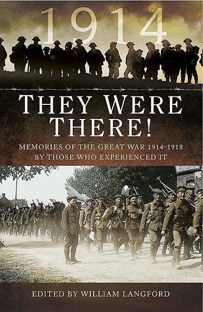 They Were There in 1914, William Langford