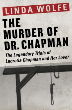 The Murder of Dr. Chapman, Linda Wolfe