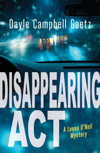 Disappearing Act, Dayle Gaetz