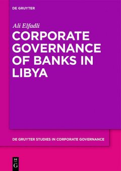 Corporate Governance of Banks in Libya, Ali Elfadli