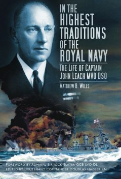 In the Highest Traditions of the Royal Navy, Matthew B Wills